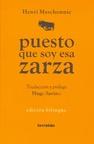 Puesto que Soy Esa Zarza (ColeccióN PoesíA Mayor)