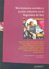 Movimientos Sociales y Accion Colectiva en la Argentina de H