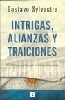 Intrigas, alianzas y traiciones