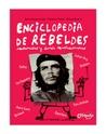 Enciclopedia de Rebeldes Insumisos y DemáS Revolucionarios (Catapulta Editores)