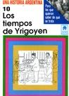 Tiempos de Yrigoyen, Los