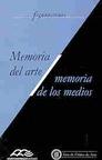 Figuraciones. Memoria del Arte/Memoria de los Medios