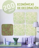 200 IDEAS  ECONOMICAS DE DECORACION