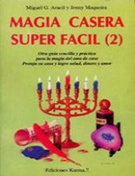 * MAGIA CASERA SUPERFACIL T.II