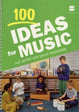 100 IDEAS FOR MUSIC COLLINS EDUCATIONAL