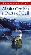 ALASKAN CRUISES AND PORTS OF CALL