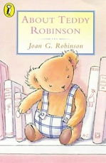 ABOUT TEDDY ROBINSON - Young Puffin =