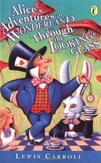 ALICE S ADVENTURES IN WONDERLAND AND THR.LOOK.GLASS -Puffin#