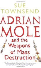 ADRIAN MOLE AND THE WEAPONS OF MASS DESTRUCTION - Penguin