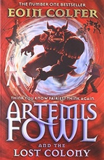 ARTEMIS FOWL: THE LOST COLONY - Puffin **OUT OF PRINT**