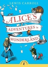 ALICE S ADVENTURES IN WONDERLAND - Puffin Classics
