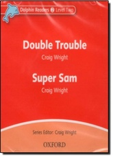 SUPER SAM AND DOUBLE TROUBLE - Audio CD