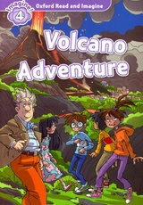 OXFORD READ AND IMAGINE 4: Volcano Adventure Pack