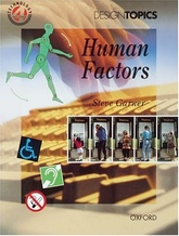 HUMAN FACTORS - Design Topics =