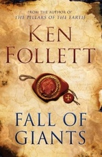 CENTURY TRILOGY,THE 1: FALL OF GIANTS - Pan HB #