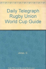 DAILY TELEGRAPH RUGBY UNION WORLD CUP GUIDE *O/P* =