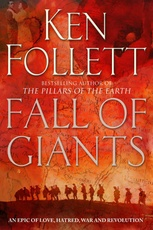 CENTURY TRILOGY,THE 1: FALL OF GIANTS - Pan