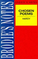 CHOSEN POEMS: HARDY-Brodies Notes =