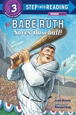 BABE RUTH SAVES BASEBALL! - STEP INTO RE