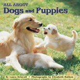 ALL ABOUT DOGS AND PUPPIES (PB)
