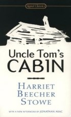 UNCLE TOM'S CABIN (PB) - 200TH ANNIVERSA