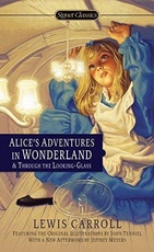 ALICE S ADVENTURES IN WONDERLAND AND THR.LOOK.GLASS-SignetNE