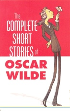 COMPLETE SHORT STORIES OF OSCAR WILDE,THE