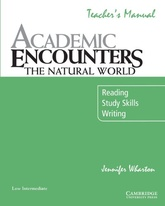 ACADEMIC ENCOUNTERS:THE NATURAL WORLD -