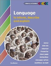 LANGUAGE TO INFORM,EXPLAIN AND DESCRIBE