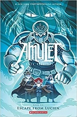 AMULET 6: ESCAPE FROM LUCIEN - Scholastic