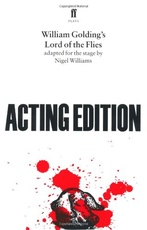 ACTING EDITION:WILLIAM GOLDING'S LORD OF