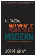 AL QAEDA AND WHAT IT MEANS BE MODERN (PB