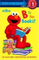 B IS FOR BOOKS - STEP INTO READING 1