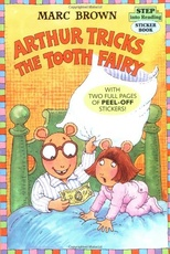 ARTHUR TRICKS TJE TOOTH FAIRY - STEP INT