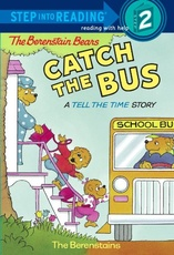 BERENSTAIN BEARS CATCH THE BUS,THE - STE