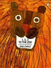 1,2,3,TO THE ZOO: A COUNTING BOOK