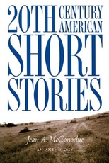 20TH CENTURY AMERICAN SHORT STORIES - AN