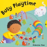 BUSY PLAYTIME - BUSY BOOKS