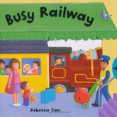 BUSY RAILWAY - BUSY BOOKS