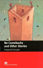 NO COMEBACKS AND OTHER STORIES - MGR Intermediate #