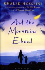 AND THE MOUNTAINS ECHOED - Bloomsbury **Hardback**