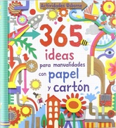 365 IDEAS PARA MANUALIDADES CON PAPEL Y CARTON