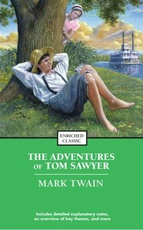 ADVENTURES OF TOM SAWYER,THE - ENRICHED