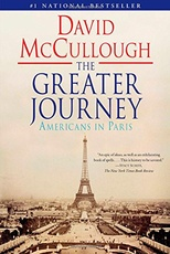 GREATER JOURNEY:AMERICANS IN PARIS,THE (