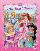 ALL THAT GLITTERS - Disney Novelty Storybooks