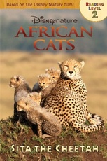 AFRICAN CATS: Sita the Cheetah - Disney Reading Level 2