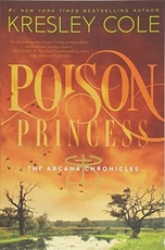ARCANA CHRONICLES,THE 1: POISON PRINCESS - Simon & Schuster