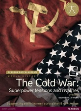 20th CENTURY WORLD: THE COLD WAR - Baccaulereate *2nd Ed
