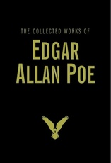 COLLECTED WORKS OF EDGAR ALLAN POE,THE (HB)