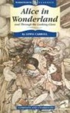 ALICE S ADVENTURES IN WONDERLAND AND THR.LOOK.GLASS-Wordswor